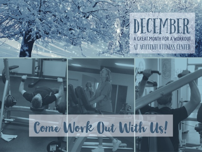 December at Achieve! Fitness Center